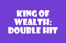 King of Wealth Double Hit Slot Machine