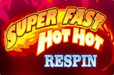 Super Fast Hot Hot Respins Video Slot