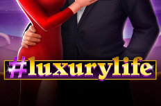 #luxurylife Video Slot
